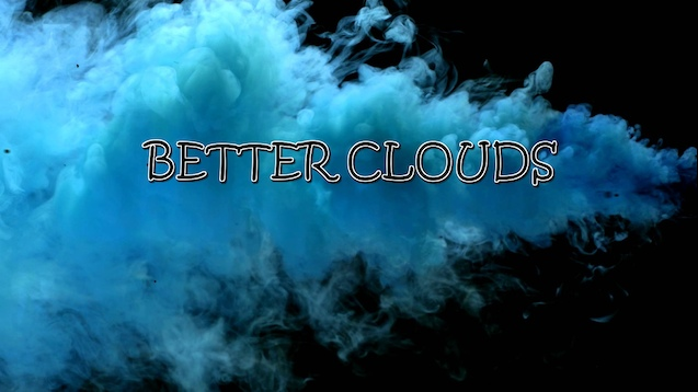 Better Clouds