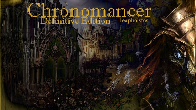 Chronomancer Definitive Edition