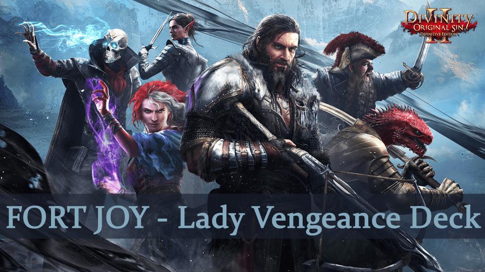 Divinity Original Sin 2 Guide: Fort Joy – Lady Vengeance Deck